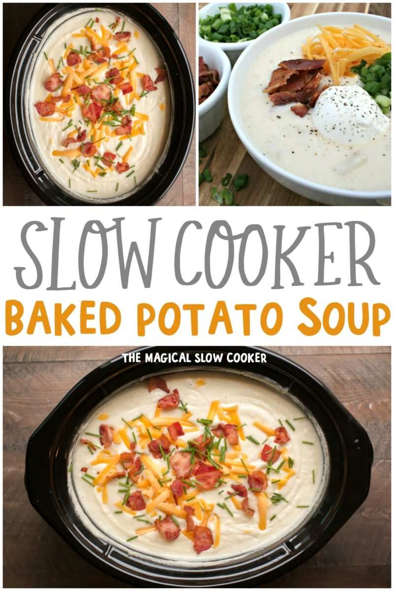 Collage of 3 photos of baked potato soup for pinterest
