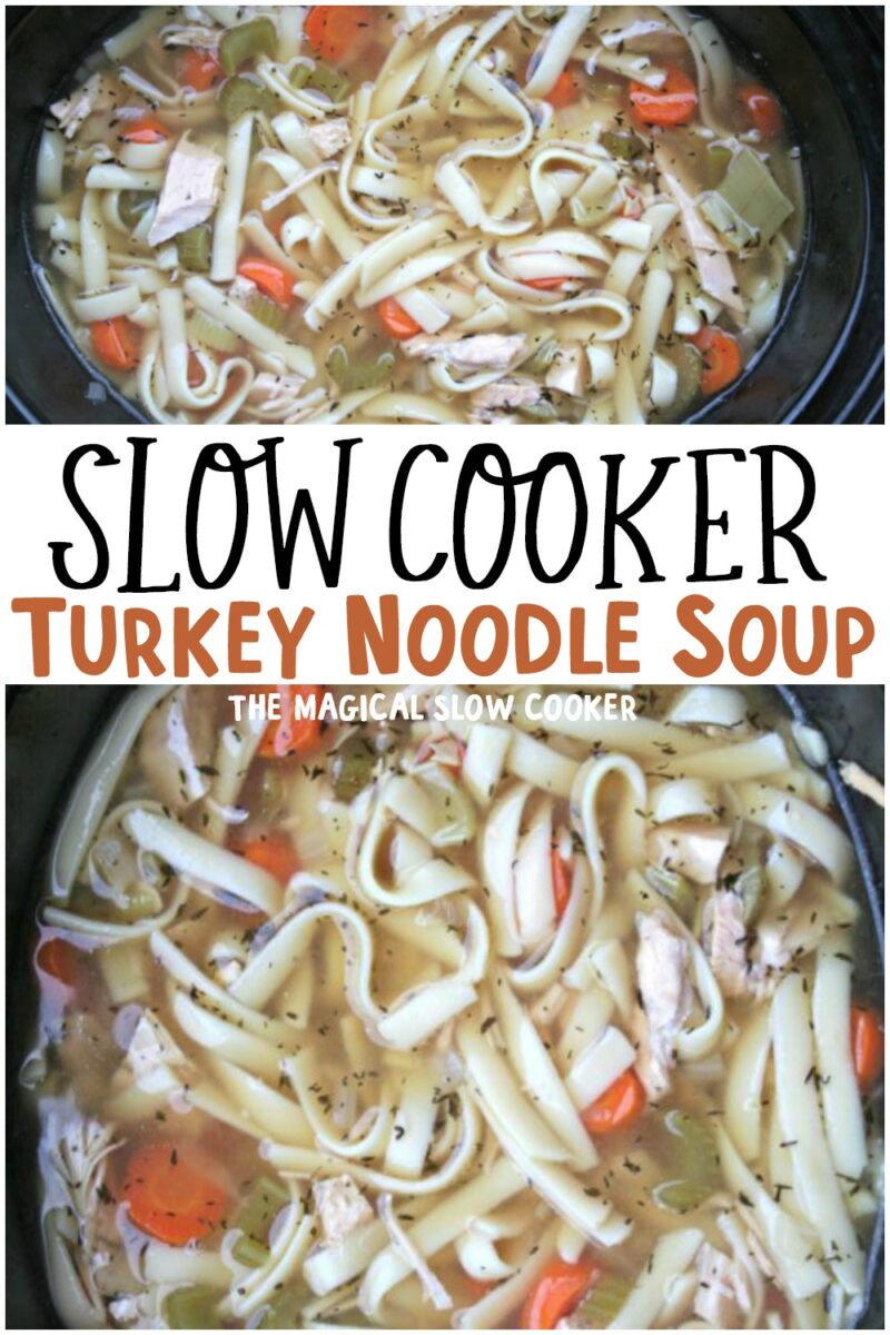 collage of turkey noodle soup images with text overlay for pinterest