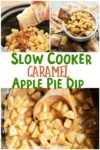 collage about caramel apple pie dip for pinterest