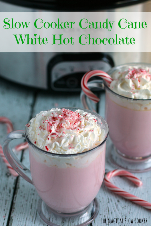 Slow Cooker Candy Cane Hot Chocolate- The Magical Slow Cooker