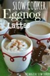 3 egg nog lattes photo with text on top for pinterest