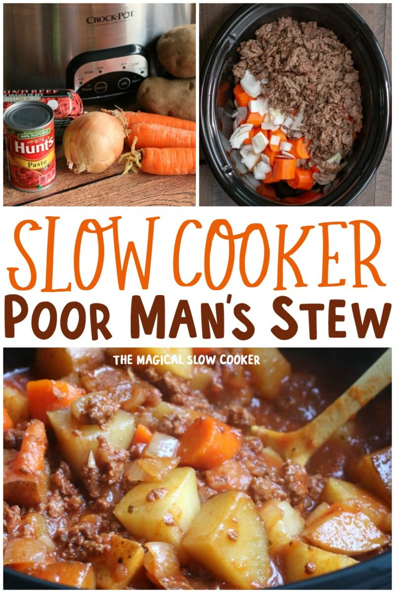 collage of photos of poor man's stew for pinterest