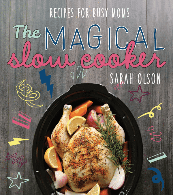 Magical Slow Cooker Cookbook cover