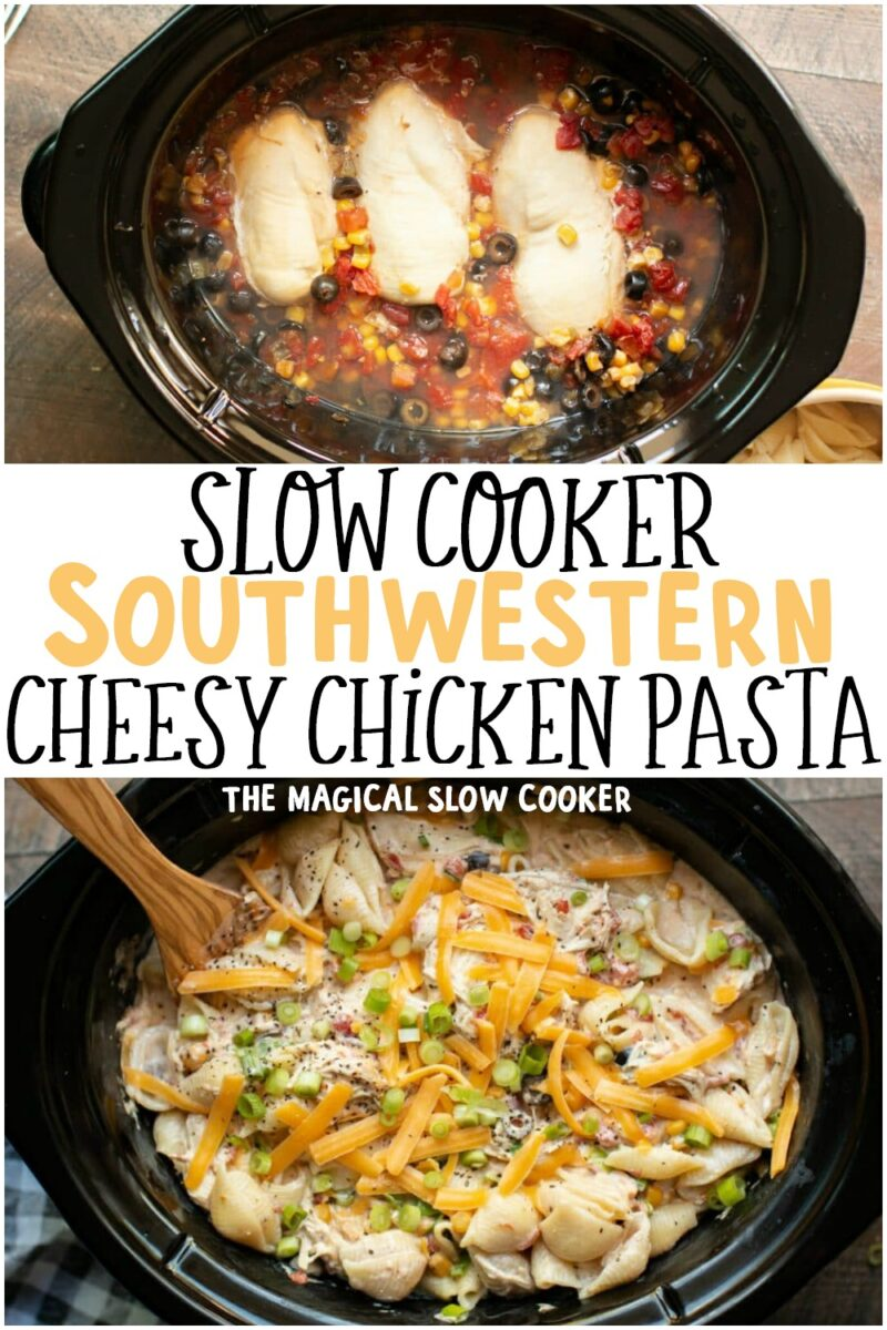 2 photo collage of southwestern cheese chicken pasta for pinterest