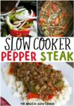 Slow Cooke Pepper Steak