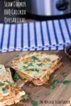 pieces of bbq chicken quesadillas on cutting board
