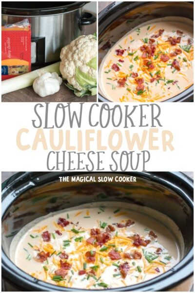 Slow Cooker Cauliflower Cheese Soup