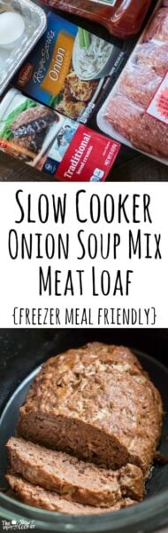 Slow Cooker Onion Soup Mix Meat Loaf {Freezer Meal Friendly}