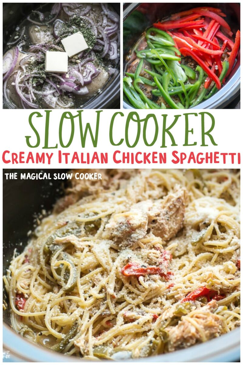 collage of creamy italian chicken spaghetti images
