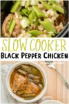 collage of photos of black pepper chicken for pinterest
