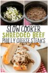 collage of photos of shredded beef philly cheese steak for pinterest