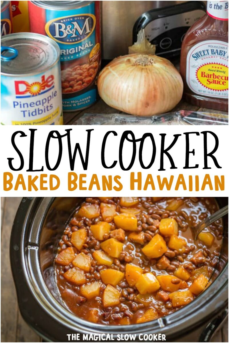 collage of photos of baked beans hawaiian for pinterest