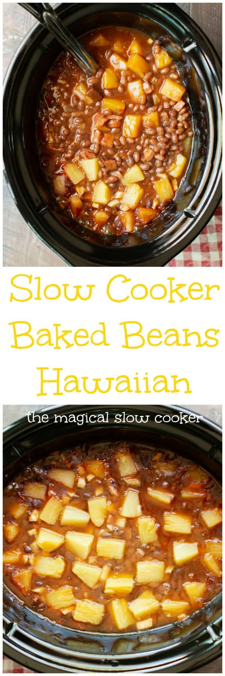 Slow Cooker Baked Beans Hawaiian