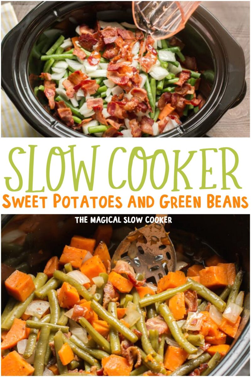 collage for sweet potatoes and green beans for pinterest