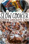 collage of german chocolate cake images with text overlay