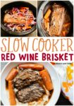 collage of red wine brisket photos for pinterest