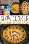 collage of pumpkin spoon cake for pinterest