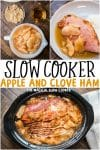 Slow Cooker Apple and Clove Ham Collage