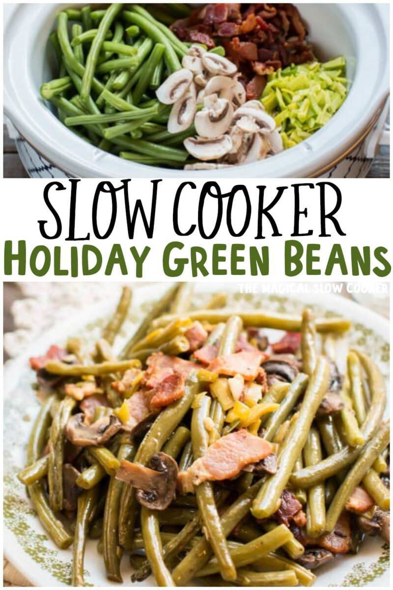 collage of holiday green bean images for pinterest
