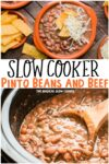 collage of pinto beans and beef photos with text overlay for pinterest