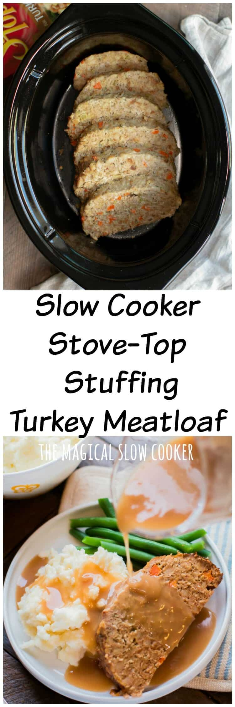 Slow Cooker Stove-Top Stuffing Meatloaf