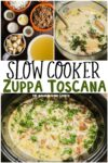 collage of zuppa toscana photos with text overlay for pinterest
