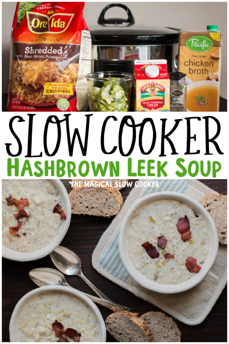 collage of hashbrown potato leek soup with text overlay for pinterest