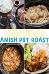 collage of amish pot roast images for pinterest
