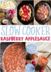 collage of raspberry applesauce images for pinterest