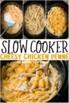 collage of cheesy chicken penne photos for pinterest