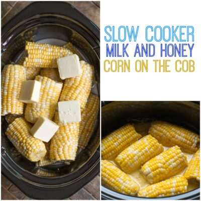 Slow Cooker Milk and Honey Corn on the Cob