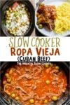collage of ropa vieja photos with text over lay that says Slow Cooker Ropa Vieja (Cuban Beef)