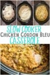 Slow Cooker Chicken Cordon Bleu Casserole
