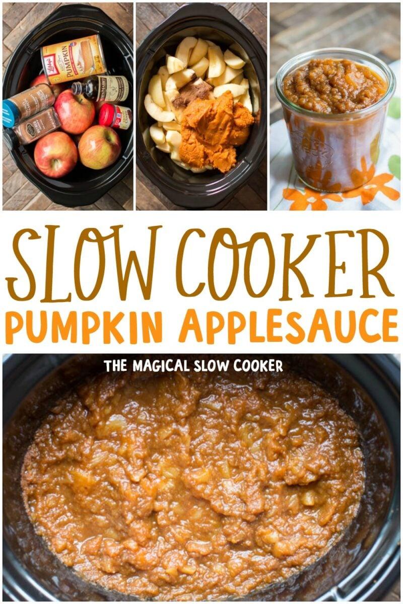 collage of photos of pumpkin applesauce for pinterest
