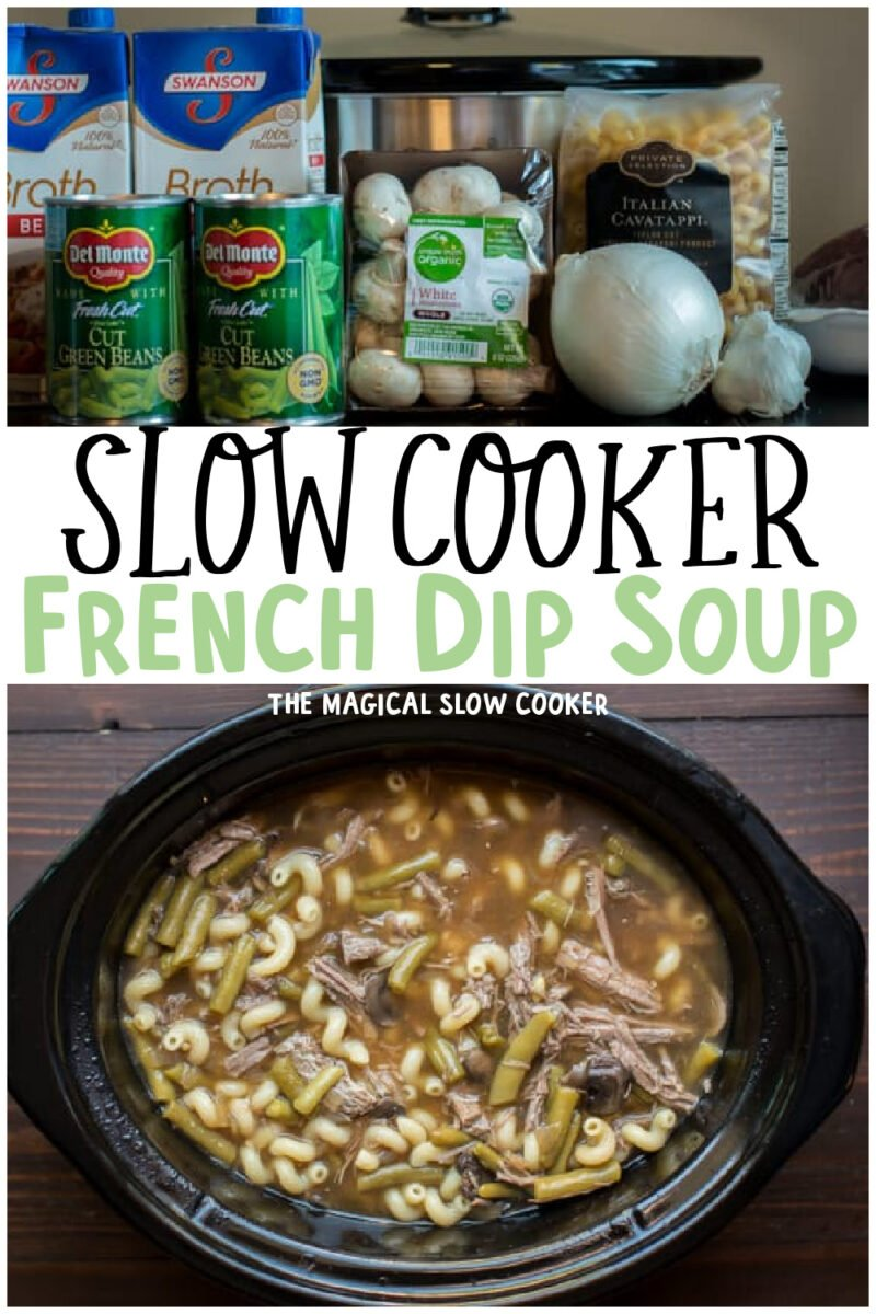 collage of french dip soup images with text overlay for pinterest