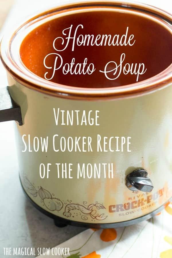 Slow Cooker Homemade Potato Soup