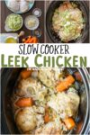 collage of leek chicken images with a text overlay