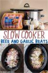 Slow Cooker Beer and Garlic Brats