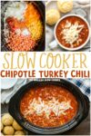 collage of chipotle turkey chili for pinterest