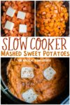collage of mashed sweet potatoes images with text over lay for pinterest