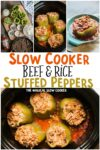 Slow Cooker Stuffed Peppers Collage