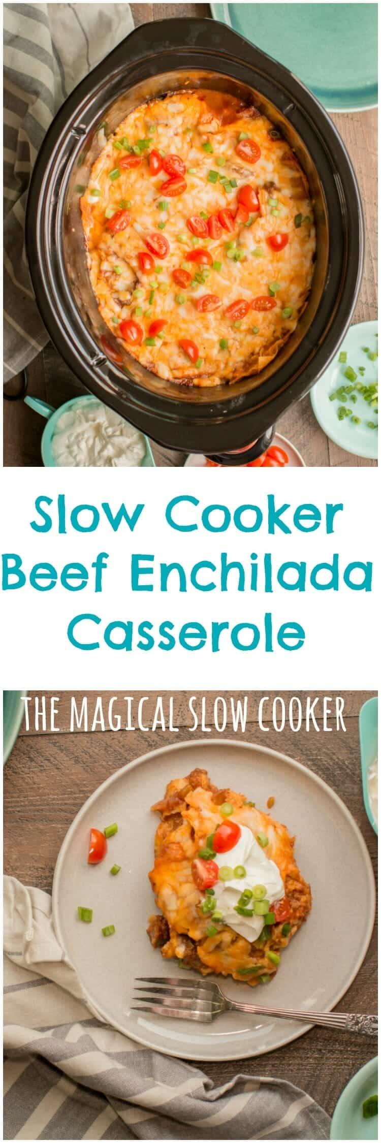 Slow Cooker Beef Enchilada Casserole