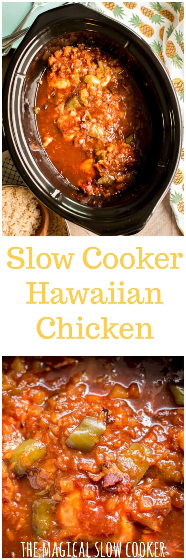 Slow Cooker Hawaiian Chicken