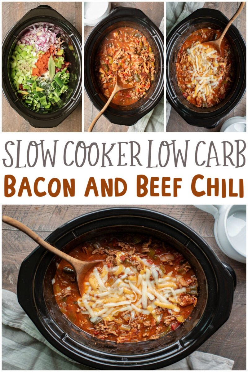 Slow Cooker Low Carb Bacon and Beef Chili