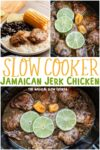 collage of jamaican jerk chicken with text overlay for pinterest