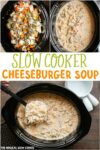 collage of photos of cheeseburger soup