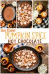 collage of photos of pumpkin spice lattes with text that says Slow Cooker Pumpkin Spice Lattes