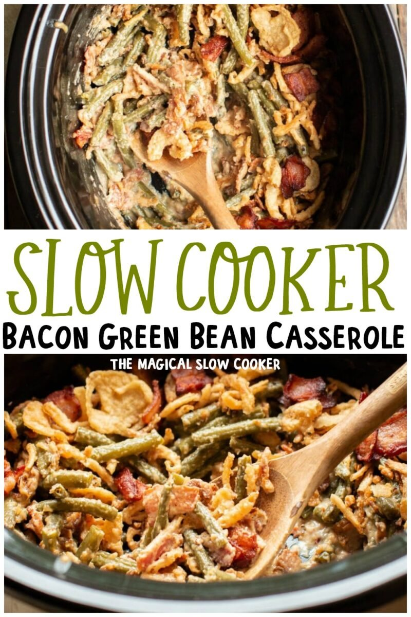 collage of bacon green bean casserole images with text overlay for pinterest