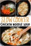 collage of images of chicken noodle soup for pinterest