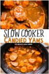 collage of candied yams images with text overlay for pinterest